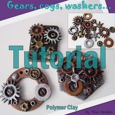 Steampunk Gears and Pendant Tutorial Polymer Clay by Beadcomber Fimo Clay, Polymer Clay Projects, Polymer Clay Creations, Polymer Clay Crafts, Polymer Clay Jewelry, Ceramic Jewelry, Polymer Clay Steampunk, Steampunk Crafts, Steampunk Gears