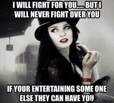 I gave him the choice. I don't compete so if she thinks this is a competition, I'll walk. He wanted me to stay. Wisdom Quotes, True Quotes, Great Quotes, Quotes To Live By, Inspirational Quotes, Boss Bitch Quotes, Badass Quotes, Under Your Spell, Strong Women Quotes