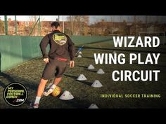 Individual Soccer Training Practice - Wizard Wing Play Circuit - My Personal Football Coach