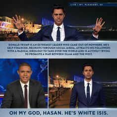 daily-political-humor: Donald Trump is White. - Liberals Are Cool Comedy Festival, The Daily Show, Comedy Central, Funny Photos, Comedians, Donald Trump, Laughter, It Hurts, Hilarious
