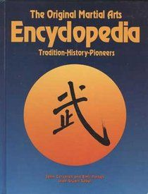 The Original Martial Arts Encyclopedia: Tradition, History, Pioneers Martial Arts Books, Chinese Martial Arts, Karate, Martial Arts Training, Traditional, History, The Originals, Student, Google Search