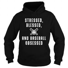 Awesome Tee Stress blesses and Baseball obsessed T shirts