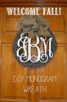 ~ New Project ~ Fall Wreath with monogram & burlap!