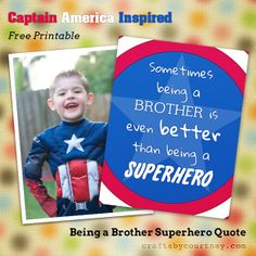 Being a Brother is Better Than a Superhero Free Printable - Inspired by Captain America Hero Crafts, Character Education, Physical Education, A Brother, Brother Quotes, Superhero Characters, Super Hero Costumes, Design Quotes, Birthday Fun
