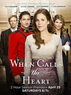 When Calls the Heart (TV Series 2014–2017 ) - Christian And Sociable Movies