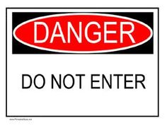 Keep forbidden areas safe and private with this sign that warns Do Not Enter due to danger. Free to download and print