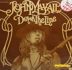 John Mayall - Down the Line - 1972