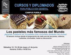 Los pasteles más famosos del mundo / ICUM / Puebla / Sábados a partir 12 Mayo al 2 Jun