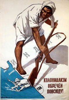 """""""Colonialism is doomed everywhere (India/Goa/Diu/Daman)"""" (USSR, : PropagandaPosters Daman And Diu, Post Contemporary, Indian Independence Day, Indian Territory, Soviet Art, Goa India, Advertising Poster, Revolutionaries, Colonial"""