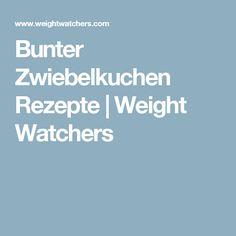 Bunter Zwiebelkuchen Rezepte   Weight Watchers