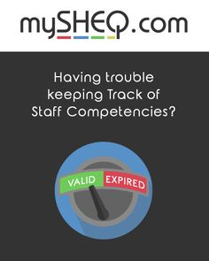 Track Staff Competencies, Get Expiry Notifications, Assign Corrective Actions, Attach Competency Certificates & Ensure Personnel Competency