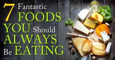 Grass-fed beef and beef liver, leafy greens and sprouts, and pastured eggs are some of the best and healthy foods your should incorporate into your diet. http://articles.mercola.com/sites/articles/archive/2014/11/24/7-best-foods.aspx