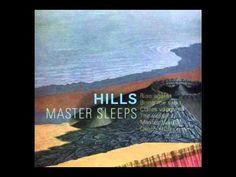 Hills - Master Sleeps