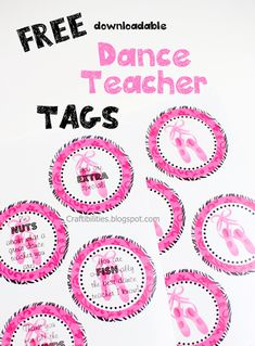 DANCE Teacher Appreciation GIFT - FREE downloadable tags!