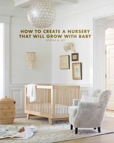 Neutral Nursery Ideas That Will Grow With Baby Serena Lily Whimsical