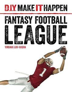 Fantasy Football League (D.I.Y. Make It Happen) Price:$28.77 Fantasy Football League, Make It Happen, Mystery Books, Edd, Used Books, Book Series, Textbook, Nonfiction, Childrens Books