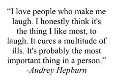 Audrey Hepburn and I agree on this.