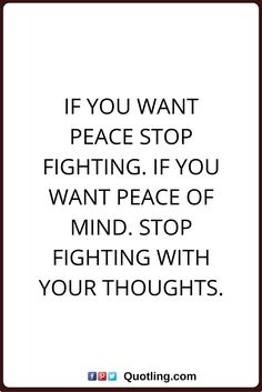 13 Best Peace Of Mind Quotes Images Peace Of Mind Quotes