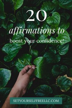 20 Affirmations to Boost Self-Confidence - Set Yourself Free
