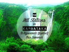 10 Hill Stations in Karnataka To Rejuvenate Yourself