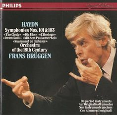 "Haydn - Symphonies Nos. 101 ""The Clock"" & 103 ""Drum Roll"" - Orchestra of the 18th Century - Frans Brüggen (1988)"