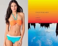 "The book: Incendiary by Chris Cleeve  The first sentence: ""Dear Osama they want you dead or alive so the terror will stop.""  The bikini: Rag & Bone Ibiza Bikini"