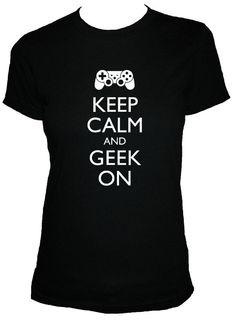 Geek Shirt  Keep Calm and Geek On Shirt  4 Colors by redbrickwall