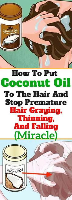 How To Put Coconut Oil To The Hair & Stop Premature Hair Graying, Thinning, & Falling!!! - Way to Steal Healthy