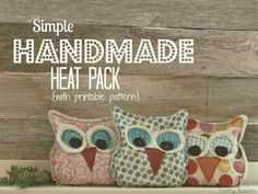 Free Sewing Pattern and Tutorial - Handmade Owl Heat Pack Sewing Projects For Beginners, Diy Projects To Try, Sewing Tutorials, Sewing Hacks, Craft Projects, Sewing Tips, Sewing Ideas, Tutorial Sewing, Sewing Patterns Free