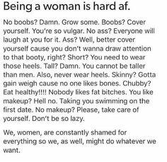 Being a girl is hard af