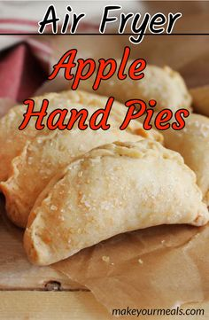 Fryer Apple Hand Pies - A Great Twist On Traditional Apple Pie Air Fryer Apple Hand Pies - a quick and easy dessert made in minutes!Air Fryer Apple Hand Pies - a quick and easy dessert made in minutes! Apple Hand Pies, Fried Apple Pies, Fried Pies, Air Fryer Dinner Recipes, Air Fryer Oven Recipes, Air Fryer Recipes Dessert, 13 Desserts, Dessert Recipes, Plated Desserts