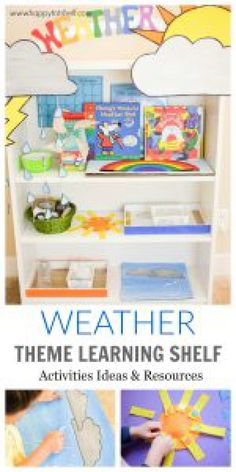 Weather Learning Shelf & Activities - Happy Tot Shelf