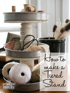 How to Make a Tiered Stand | Prodigal Pieces | www.prodigalpieces.com