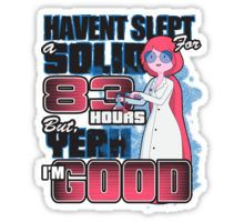 Sleepless in the Candy Kingdom Sticker