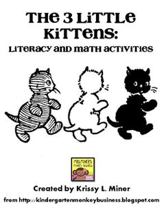 Free 3 Little Kitten Math and Literacy Activity Sampler from Mrs. Miner's Monkey Business