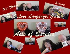 The 5 LOVE LANGUAGES COLLAB   ACTS OF SERVICE
