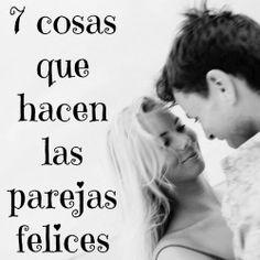Amparo Bandera - Terapia: 7 cosas que hacen las parejas felices