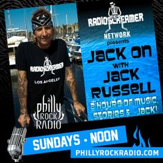 Thee one and only JACK RUSSELL of Great White hosts his radio program JACK ON here at phillyrockradio.com Sundays at Noon.