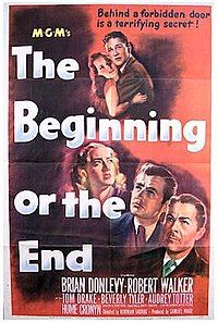 The Beginning Or The End Wikipedia The End Movie Robert Walker The End