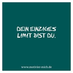 Dein einziges Limit bist du, motivation, words, spruch, crossfit, functional fitness, gym, cologne, sport