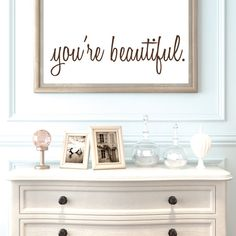 Our Youre Beautiful wall decals are so inspirational. Use them as mirror decals for a daily dose of motivation. Were all guilty of looking in the mirror