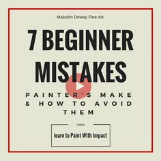 7 Beginner Mistakes Painters Make and How to Avoid Them