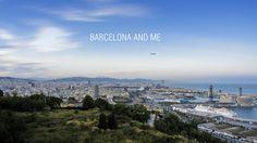 Barcelona and me  - Visit Barcelona (short version)