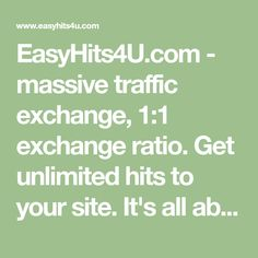 EasyHits4U.com - massive traffic exchange, 1:1 exchange ratio. Get unlimited hits to your site. It's all absolutely FREE! Online Earning, Earn Money Online, Legitimate Work From Home, Paid Surveys, Work From Home Opportunities, Online Advertising, Free Training, Lead Generation, Affiliate Marketing