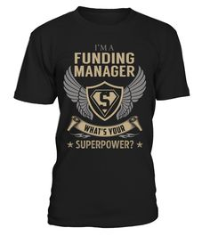 Funding Manager Superpower Job Title T-Shirt #FundingManager