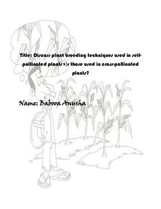 Title: Discuss plant breeding techniques used in self- pollinated plants v/s those used in cross-pollinated               ...