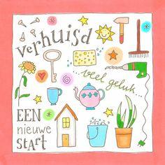 Gefeliciteerd met je nieuwe woning! Felicitatie   Kaartje2go Note Doodles, Happy Birthday Pictures, Doodle Lettering, Diy Cards, Special Day, New Homes, Watercolor, Drawings, Creative
