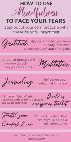 Mindful Practices To Help You Face Your Fears