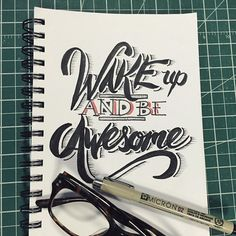 'Wake up and be Awesome' perfect for a Friday of craziness - 59//365 #type #type365 #365challenge #friday #blackfriday #letter #lettering #ink #typography #typelove #thedailytype #thegrind #bestoftheday #picoftheday #tgif #quoteoftheday #quote #cool #inspiration #enjoy #mnliable