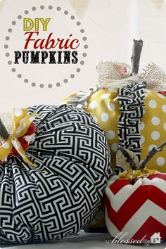 DIY Fabric Pumpkins | MyBlessedLife.net...I am so doing this with chevron prints in my colors!!